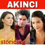 قصة مسلسل اكينجي ومعلومات عن الممثلين ومعاد العرض  akıncı