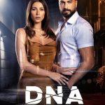 قصة مسلسل DNA ومعلومات عن الممثلين ومعاد العرض